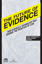 future of evidence